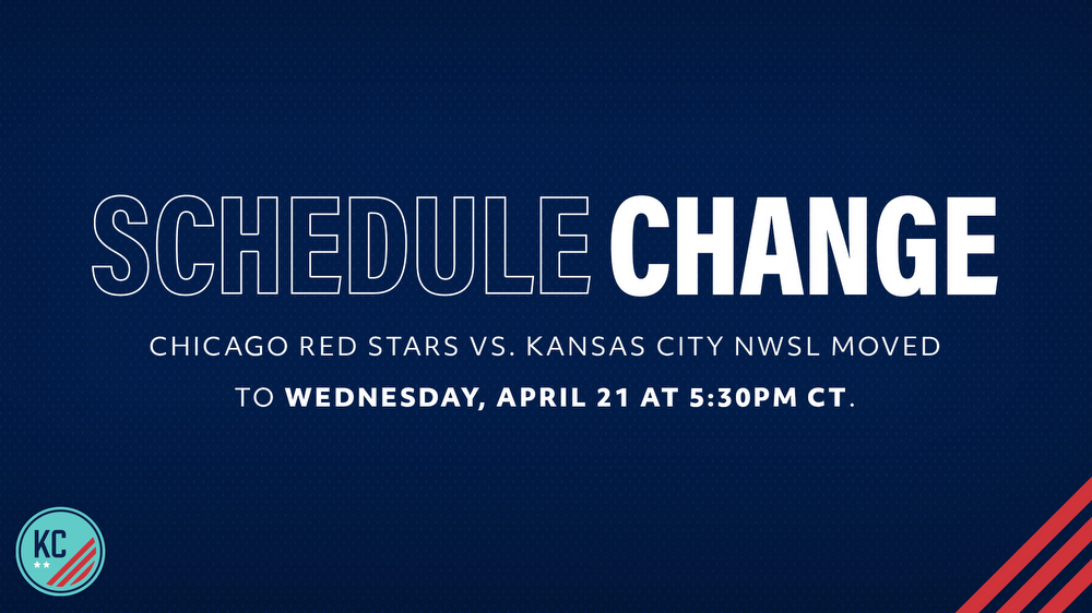 KANSAS CITY NWSL CHALLENGE CUP MATCH AGAINST CHICAGO RED STARS  RESCHEDULED DUE TO FORECASTED INCLEMENT WEATHER NWSL KC