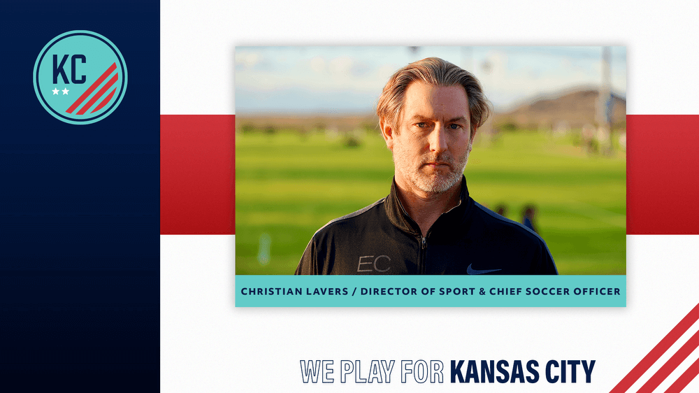 KC NWSL APPOINTS CHRISTIAN LAVERS AS DIRECTOR OF SPORT AND CHIEF SOCCER OFFICER  NWSL KC